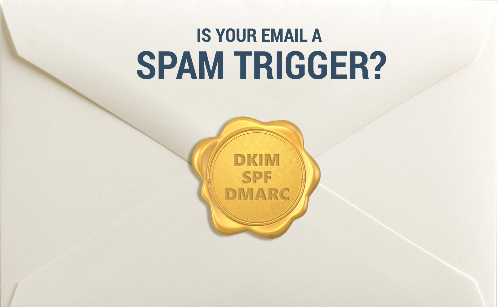 How dkim ,spf and dmarc can vouch for your email