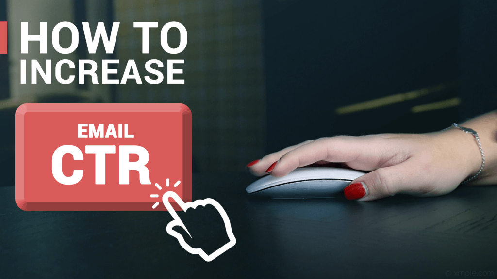 How to increase clicks in your email.